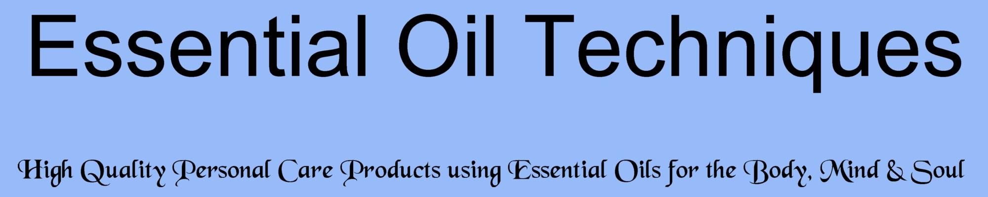 Essential Oil Techniques